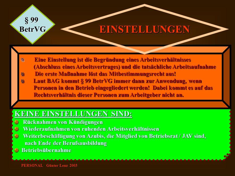 EINSTELLUNGEN § 99 BetrVG KEINE EINSTELLUNGEN SIND: