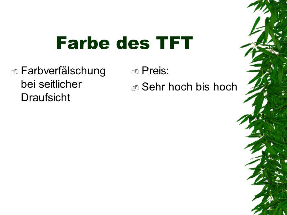 Farbe des TFT Farbverfälschung bei seitlicher Draufsicht Preis: