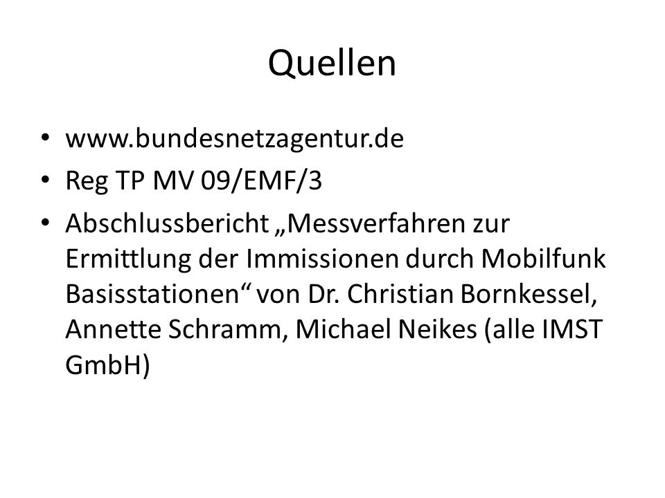 Quellen www.bundesnetzagentur.de Reg TP MV 09/EMF/3