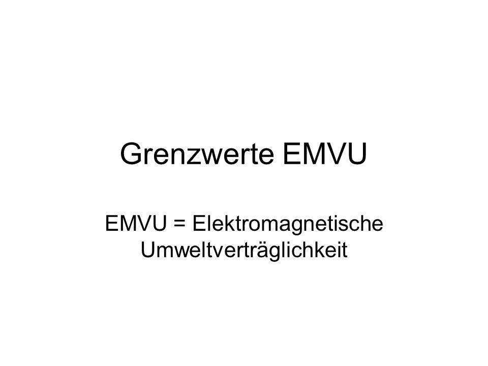 EMVU = Elektromagnetische Umweltverträglichkeit