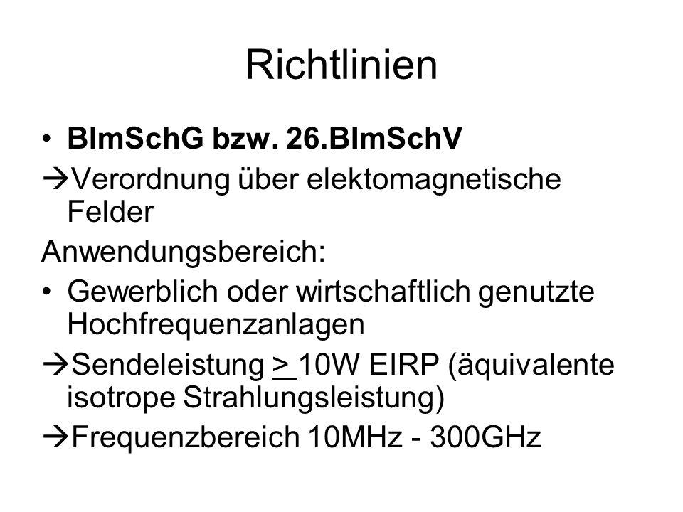 Richtlinien BImSchG bzw. 26.BImSchV