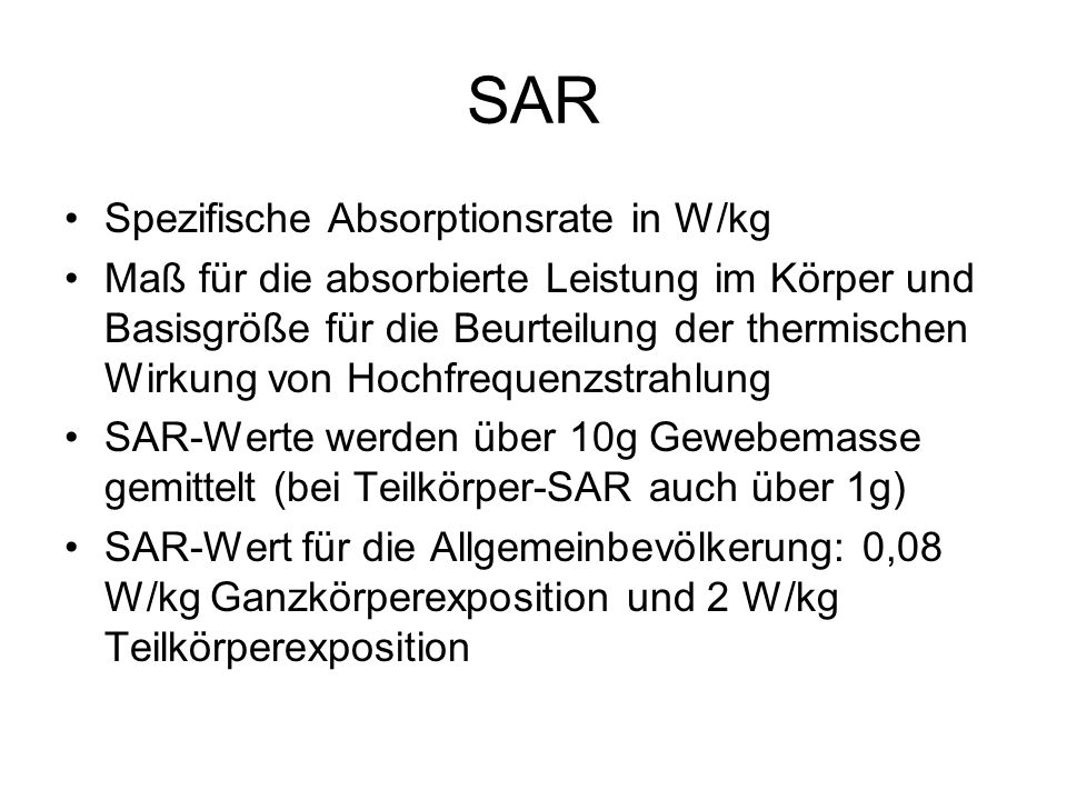 SAR Spezifische Absorptionsrate in W/kg