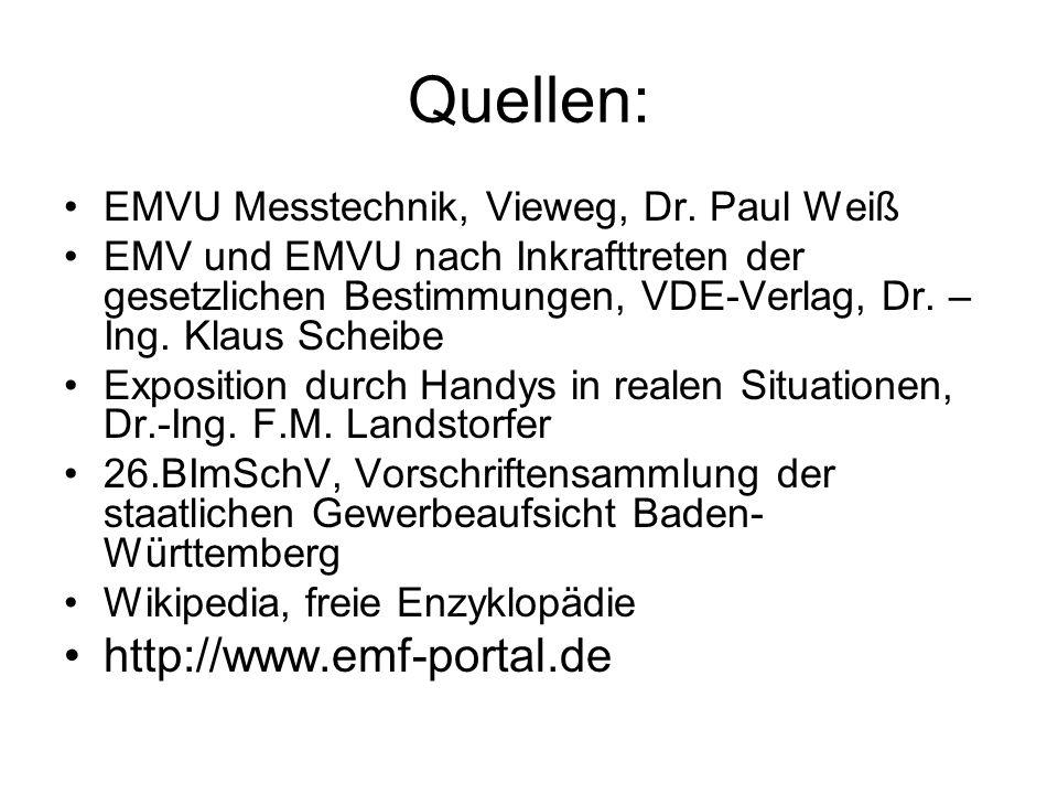 Quellen: http://www.emf-portal.de
