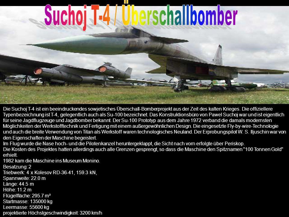 Suchoj T-4 / Überschallbomber