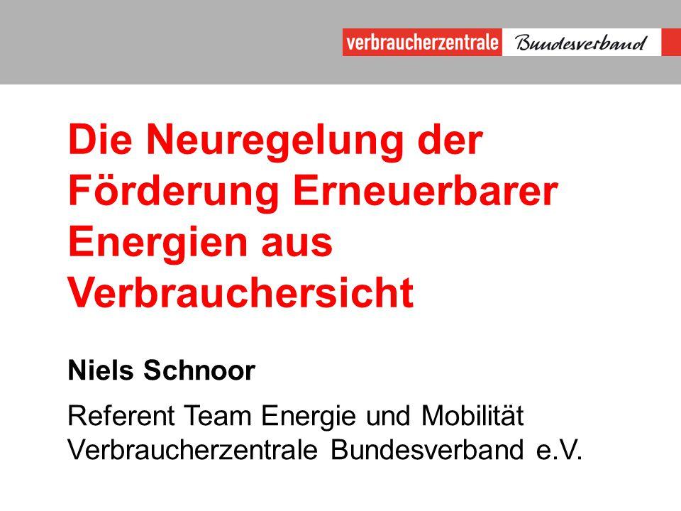 Die Neuregelung der Förderung Erneuerbarer Energien aus Verbrauchersicht