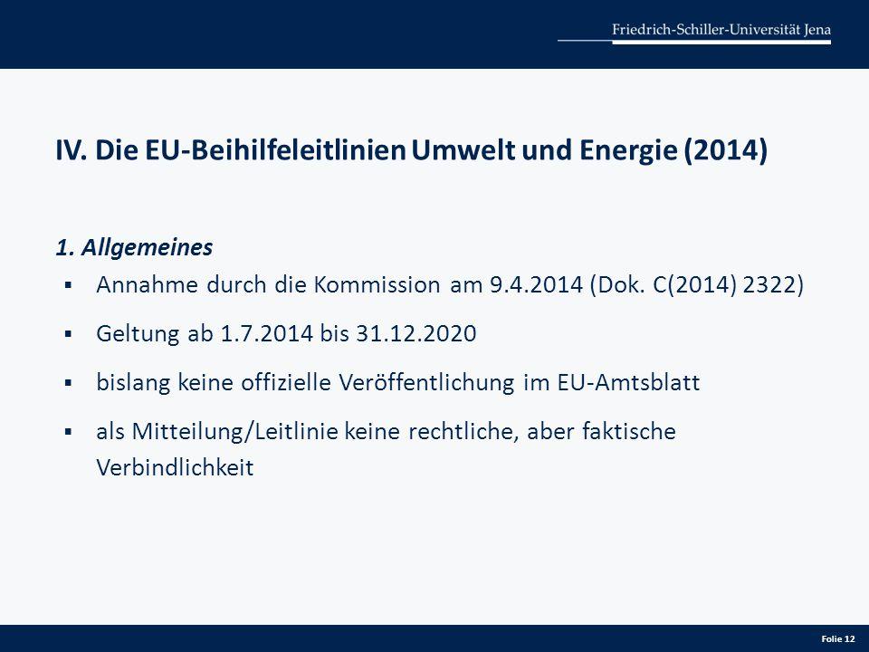 IV. Die EU-Beihilfeleitlinien Umwelt und Energie (2014)
