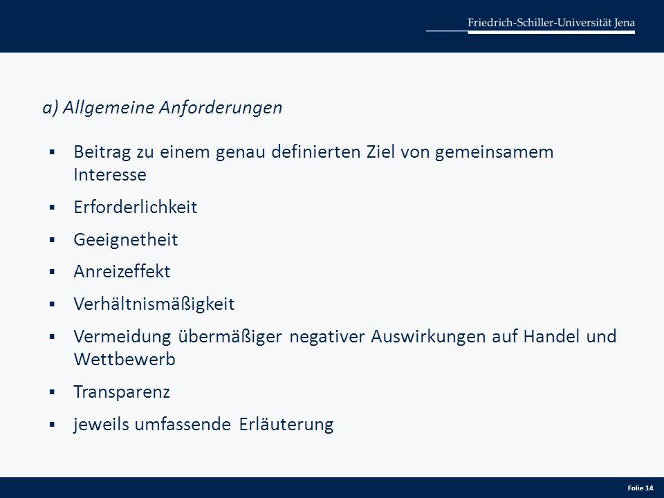 a) Allgemeine Anforderungen