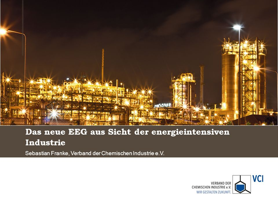 Das neue EEG aus Sicht der energieintensiven Industrie