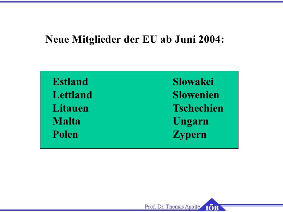Neue Mitglieder der EU ab Juni 2004: