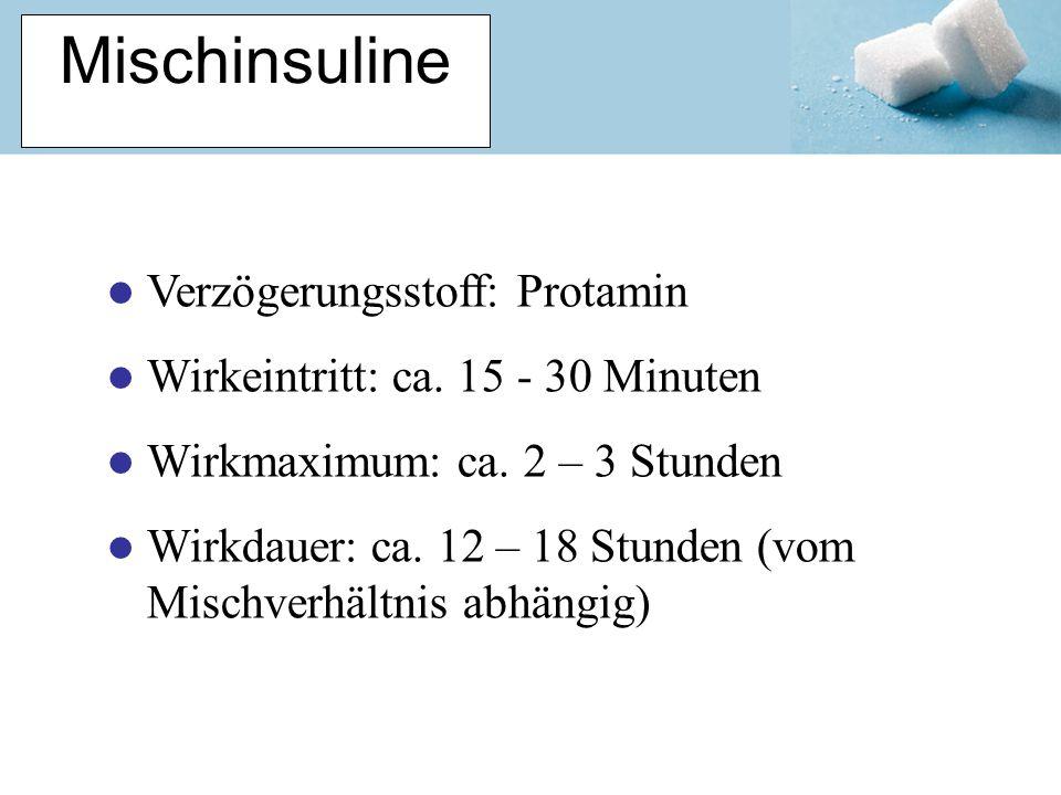 Mischinsuline Verzögerungsstoff: Protamin