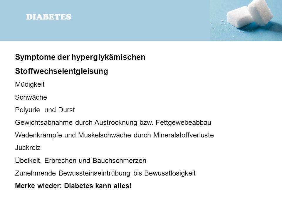 Symptome der hyperglykämischen Stoffwechselentgleisung
