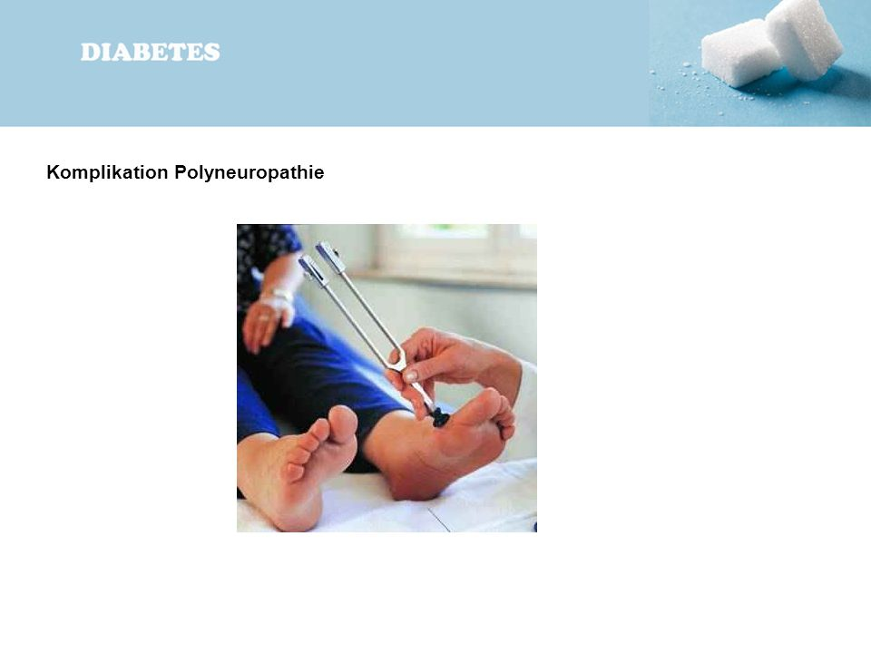 Komplikation Polyneuropathie