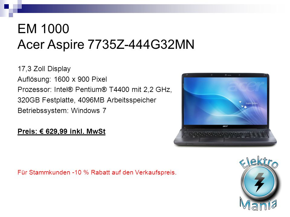 Elektro Mania EM 1000 Acer Aspire 7735Z-444G32MN 17,3 Zoll Display