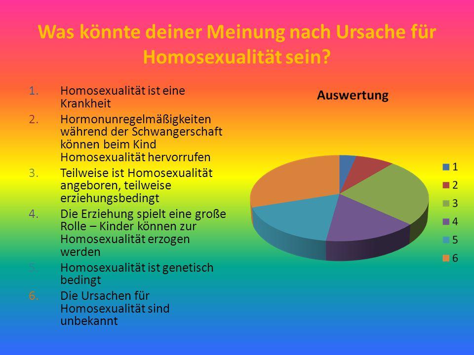 Was könnte deiner Meinung nach Ursache für Homosexualität sein