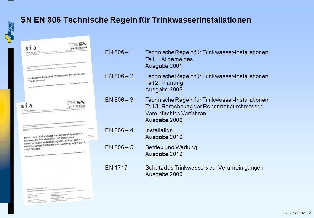 SN EN 806 Technische Regeln für Trinkwasserinstallationen