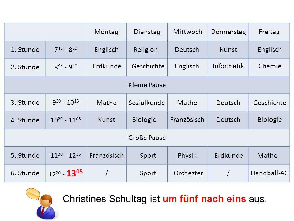 Christines Schultag ist um fünf nach eins aus.