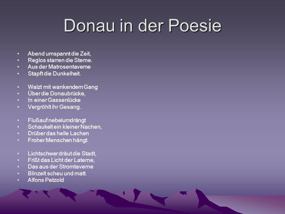 Donau in der Poesie Abend umspannt die Zeit,