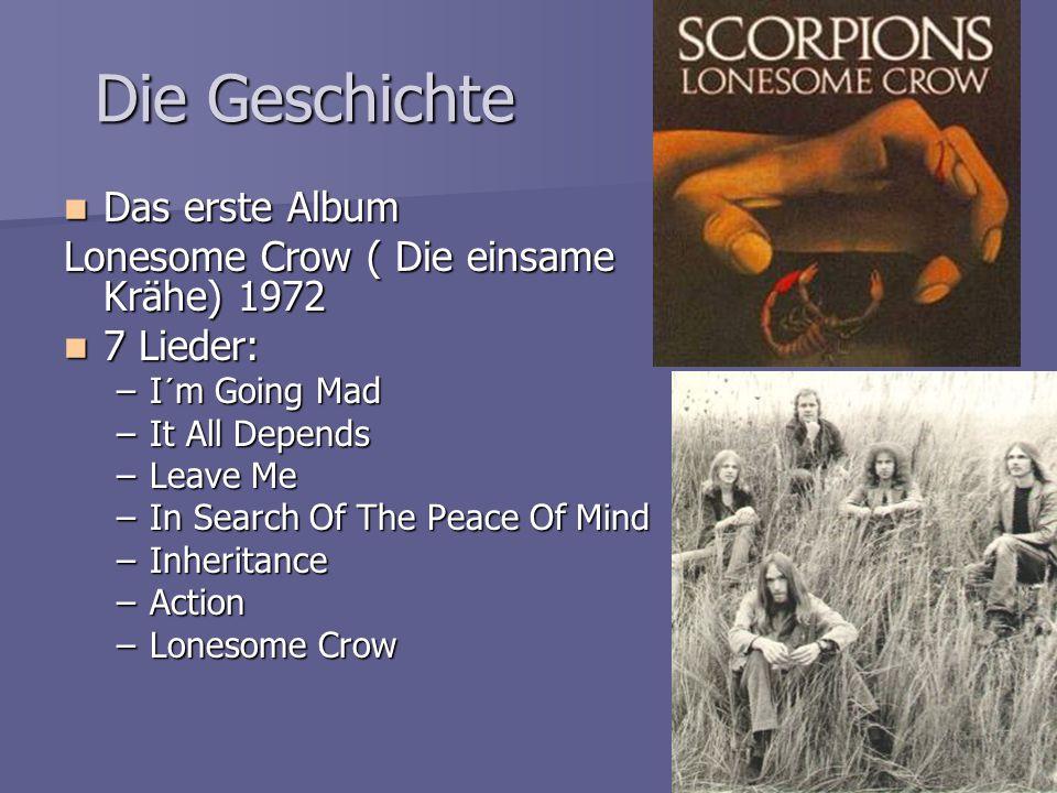 Die Geschichte Das erste Album Lonesome Crow ( Die einsame Krähe) 1972