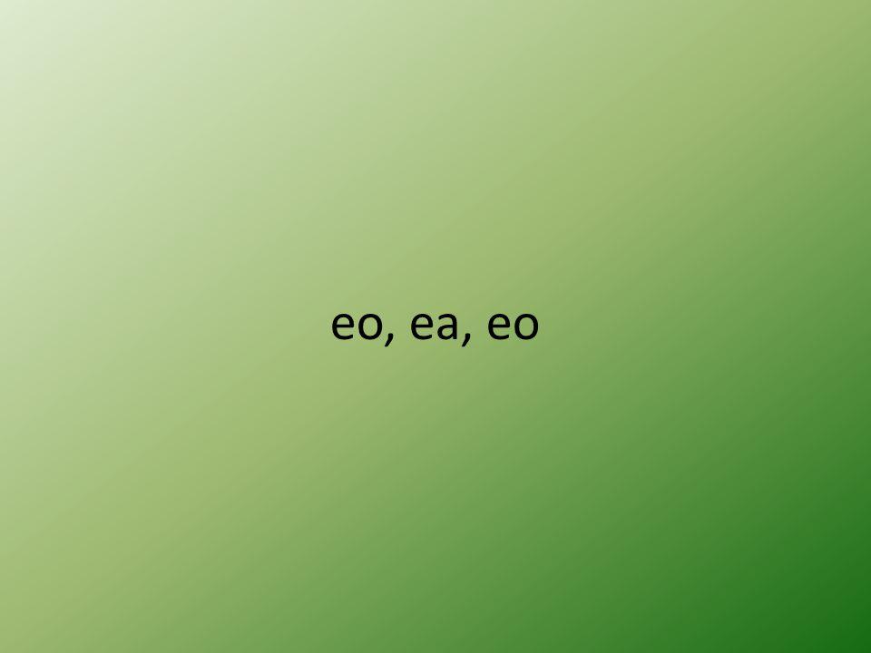 eo, ea, eo