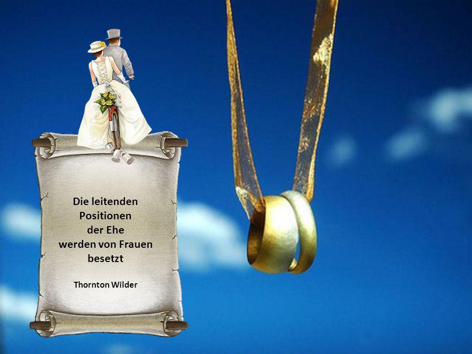 Die leitenden Positionen der Ehe werden von Frauen besetzt