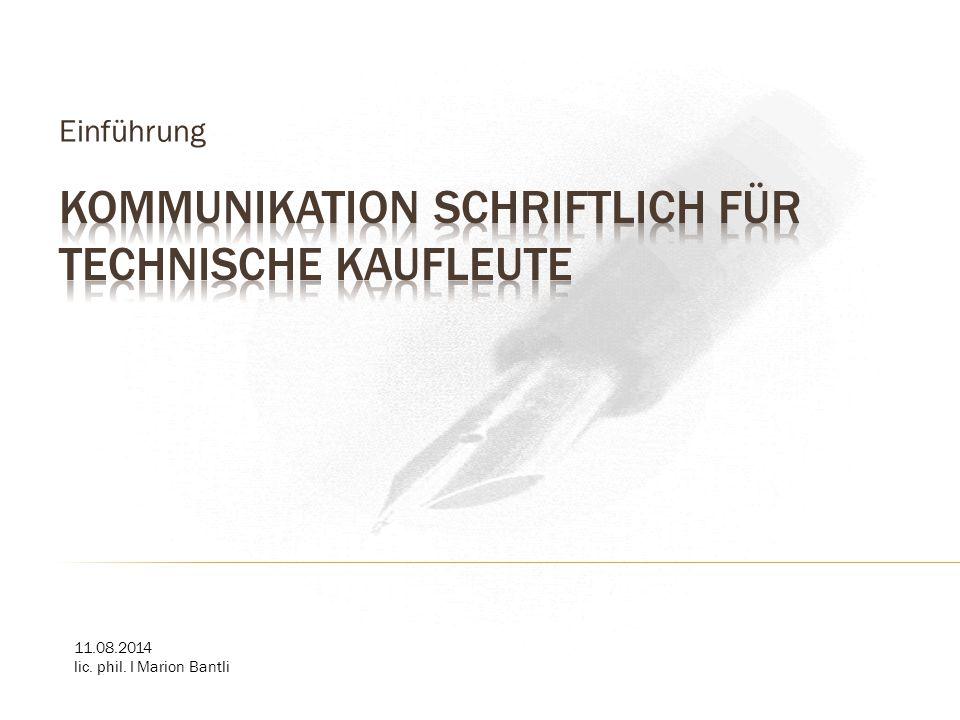 Kommunikation Schriftlich für Technische Kaufleute
