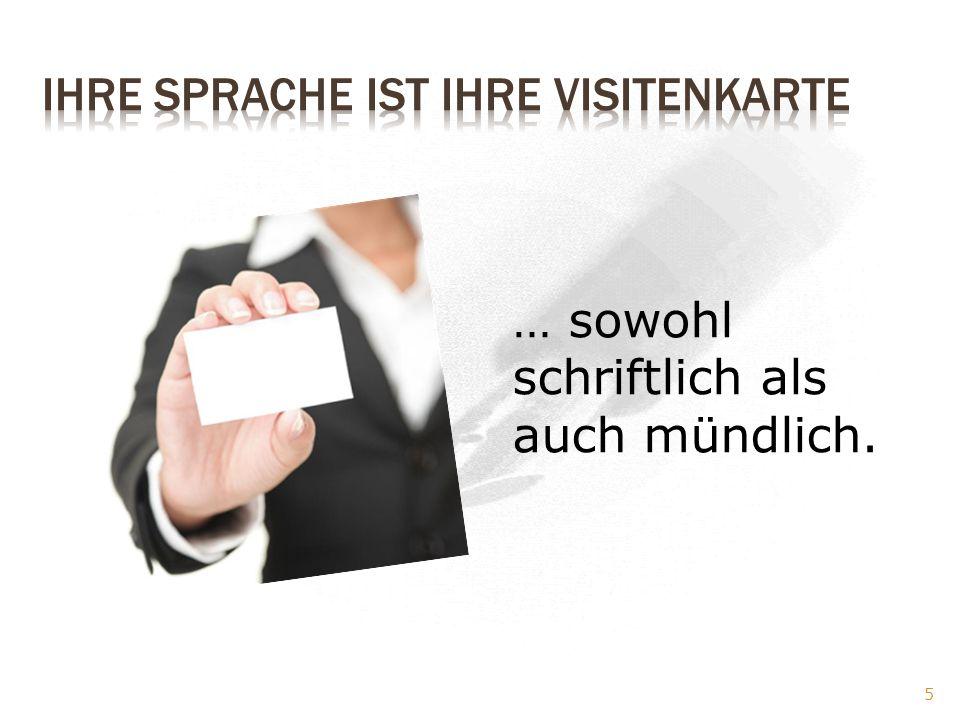 Ihre Sprache ist Ihre Visitenkarte