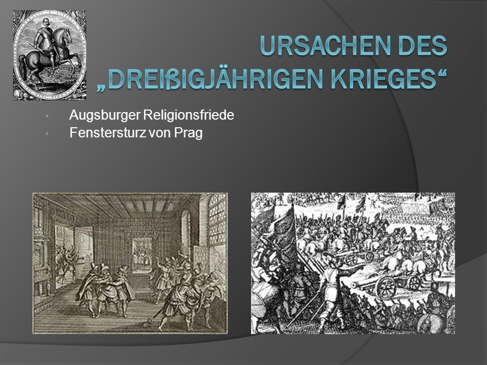 """Ursachen des """"Dreißigjährigen Krieges"""