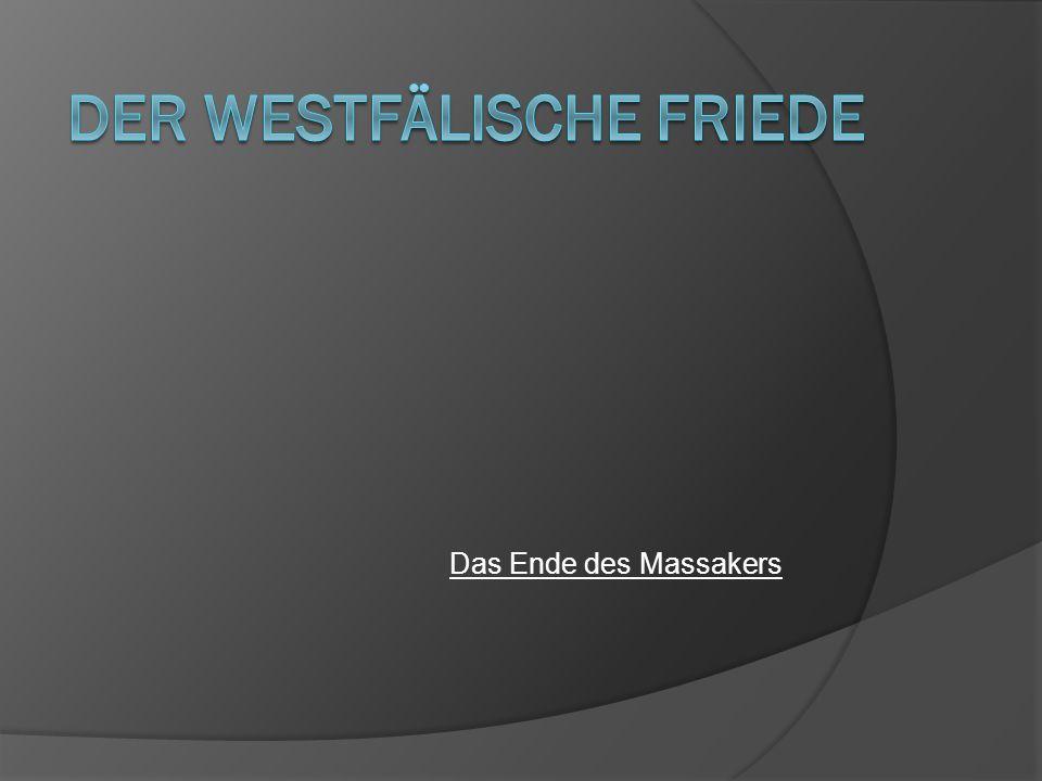 Der Westfälische Friede