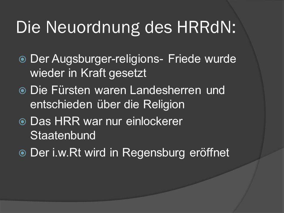 Die Neuordnung des HRRdN: