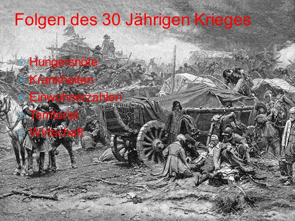 Folgen des 30 Jährigen Krieges