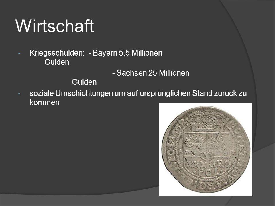 Wirtschaft Kriegsschulden: - Bayern 5,5 Millionen Gulden