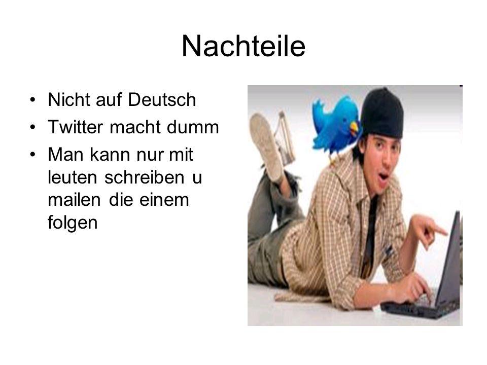 Nachteile Nicht auf Deutsch Twitter macht dumm