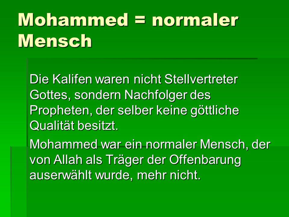 Mohammed = normaler Mensch