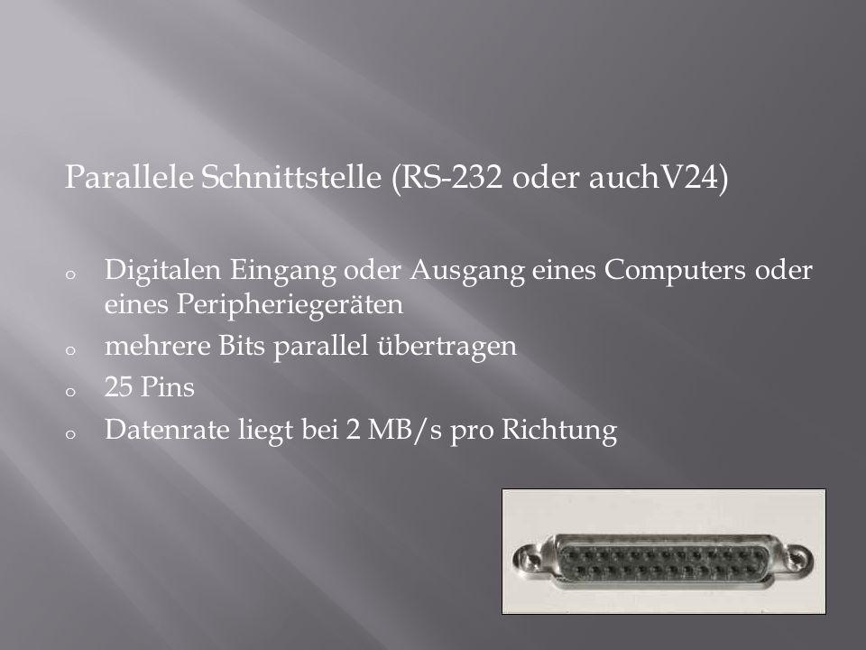Parallele Schnittstelle (RS-232 oder auchV24)
