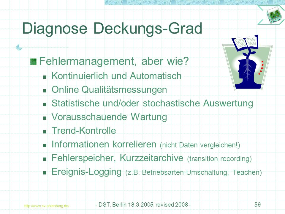 Diagnose Deckungs-Grad