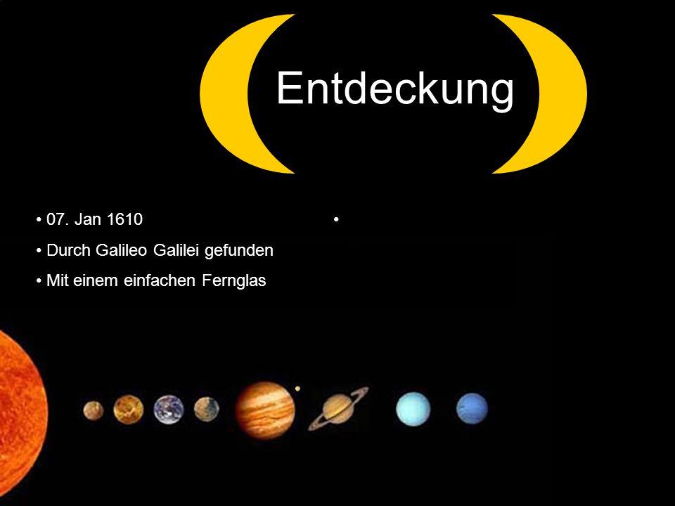 Entdeckung z 07. Jan 1610 Durch Galileo Galilei gefunden
