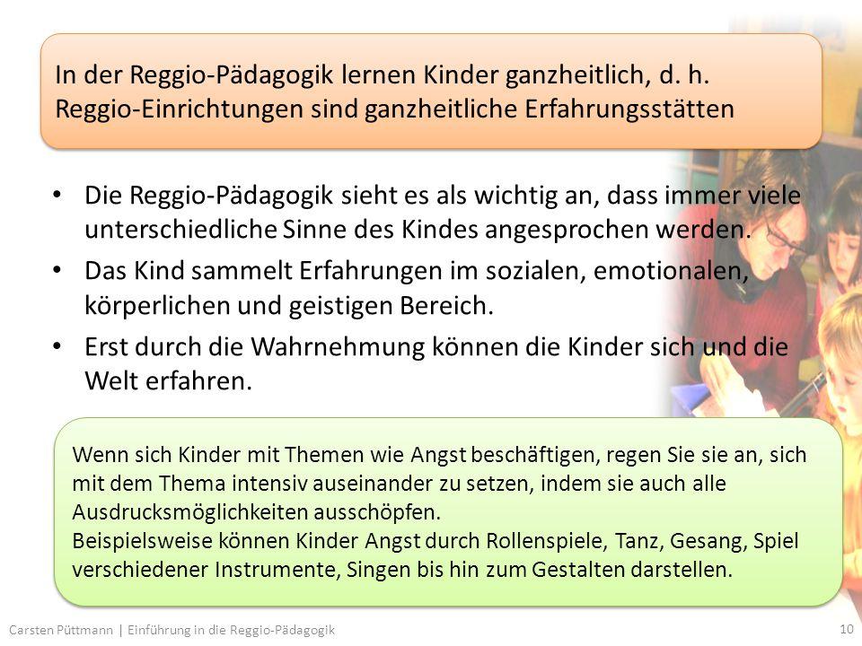 In der Reggio-Pädagogik lernen Kinder ganzheitlich, d. h