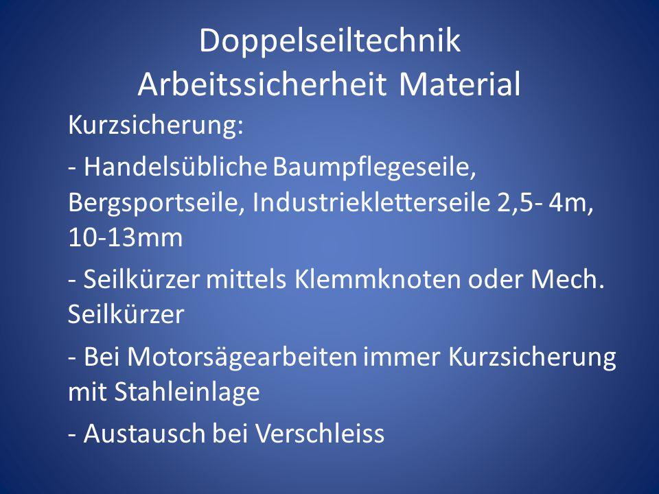 Doppelseiltechnik Arbeitssicherheit Material
