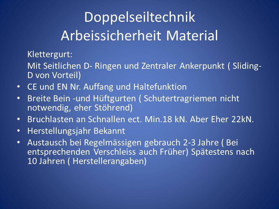 Doppelseiltechnik Arbeissicherheit Material