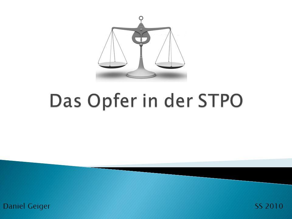 Das Opfer in der STPO Daniel Geiger SS 2010