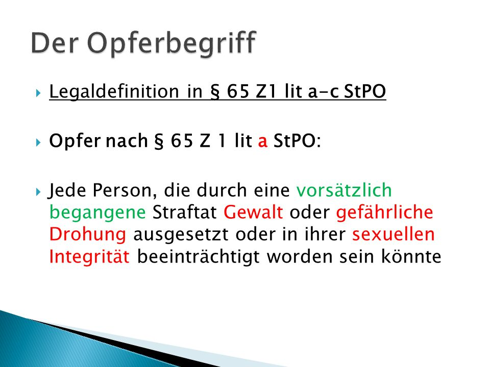 Der Opferbegriff Legaldefinition in § 65 Z1 lit a-c StPO