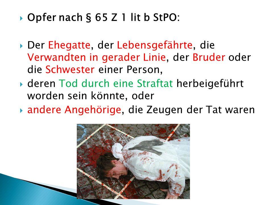 Opfer nach § 65 Z 1 lit b StPO: