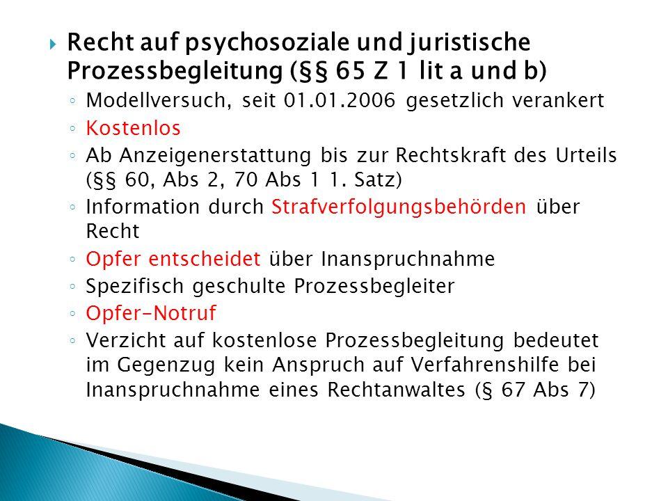 Recht auf psychosoziale und juristische Prozessbegleitung (§§ 65 Z 1 lit a und b)