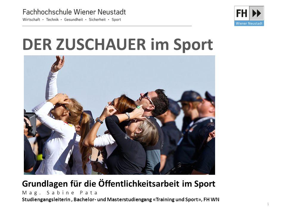 DER ZUSCHAUER im Sport Grundlagen für die Öffentlichkeitsarbeit im Sport Mag.