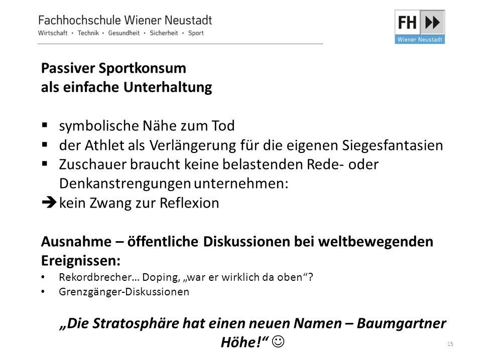 """""""Die Stratosphäre hat einen neuen Namen – Baumgartner Höhe! """