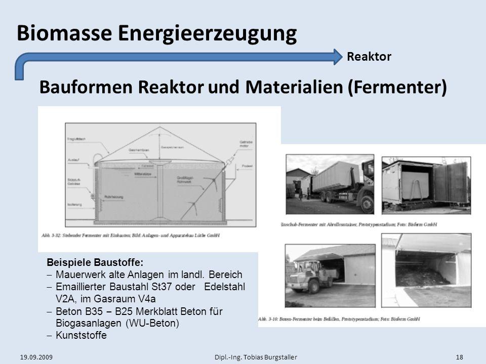 Bauformen Reaktor und Materialien (Fermenter)