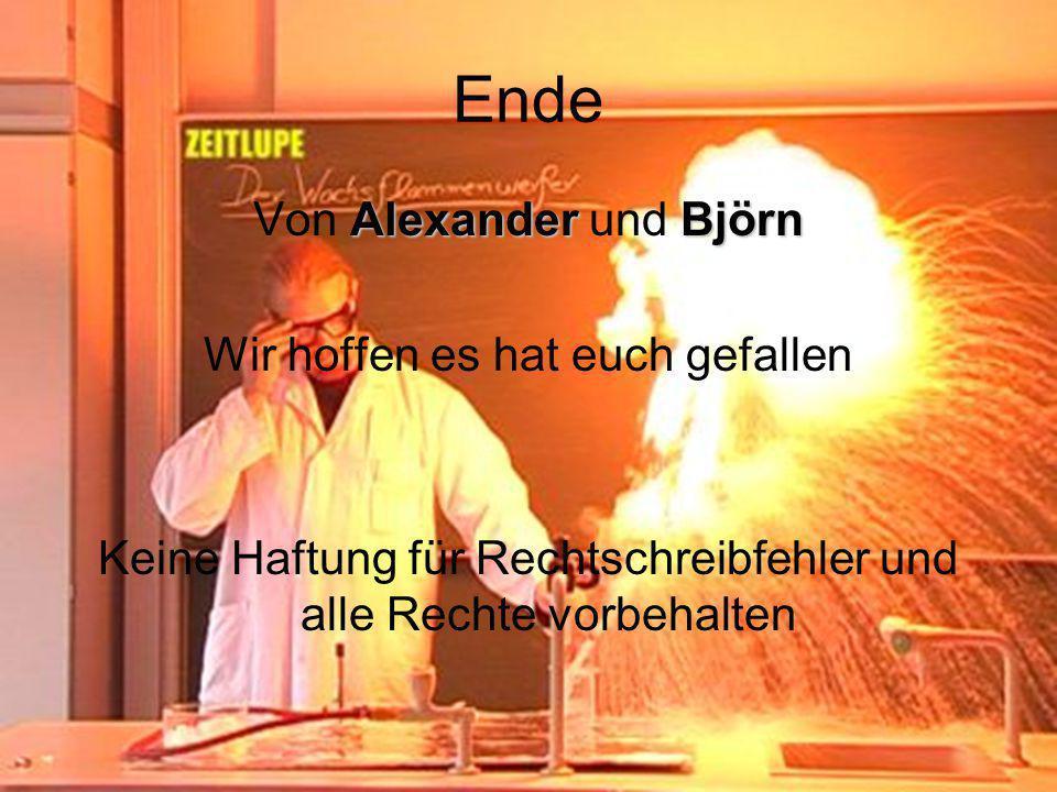 Ende Von Alexander und Björn Wir hoffen es hat euch gefallen