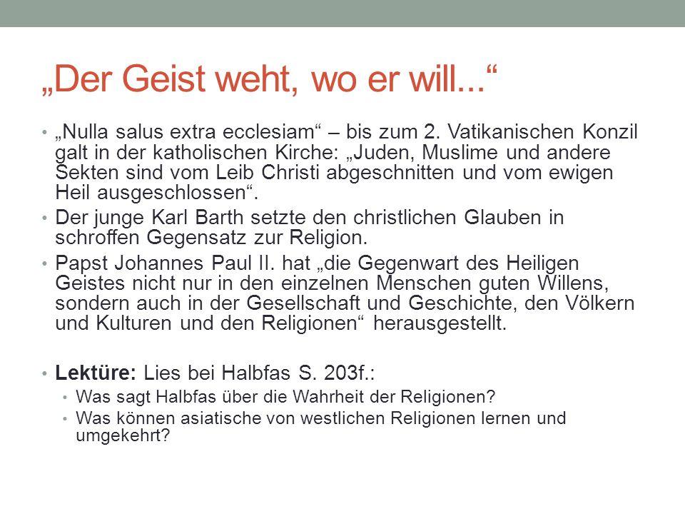 """""""Der Geist weht, wo er will..."""
