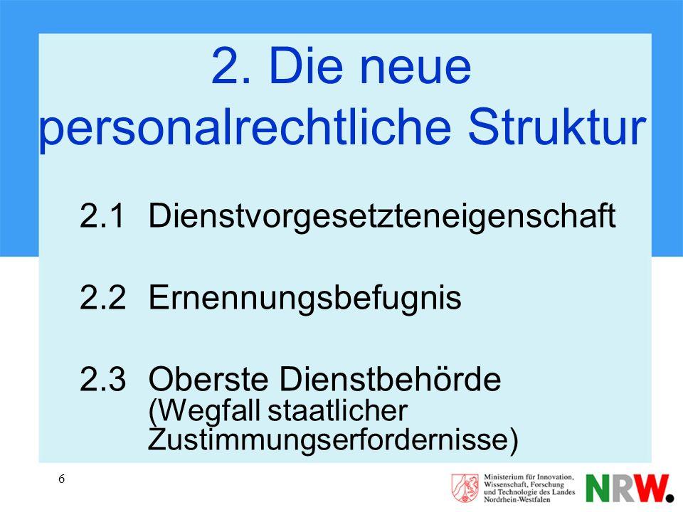 2. Die neue personalrechtliche Struktur