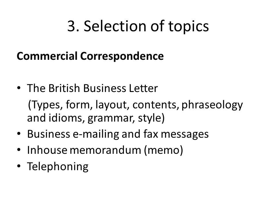 3. Selection of topics Commercial Correspondence